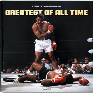 Greatest of All Time: A Tribute To Muhammad Ali (black / hardcover)